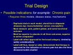 trial design3