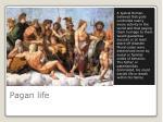 pagan life