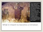 what it meant to become a christian