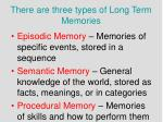 there are three types of long term memories