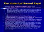 the historical record says