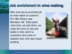 job enrichment in wine making