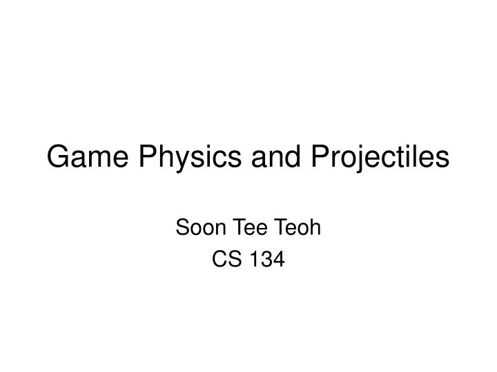 game physics and projectiles n.
