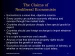 the claims of neoliberal economists