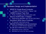 hardware design and implementation