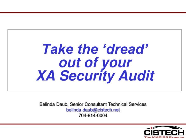 take the dread out of your xa security audit n.