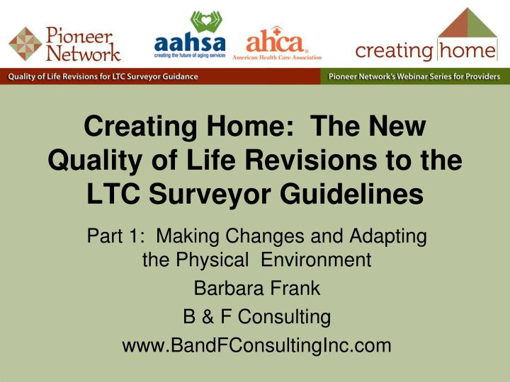 creating home the new quality of life revisions to the ltc surveyor guidelines n.