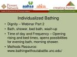 individualized bathing