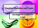 vacation education and career