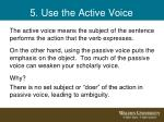 5 use the active voice