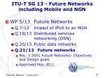 itu t sg 13 future networks including mobile and ngn