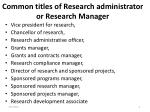 common titles of research administrator or research manager