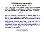 mdma pharmacogenetics and acute toxicity iii