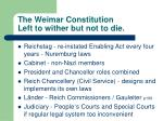 the weimar constitution left to wither but not to die