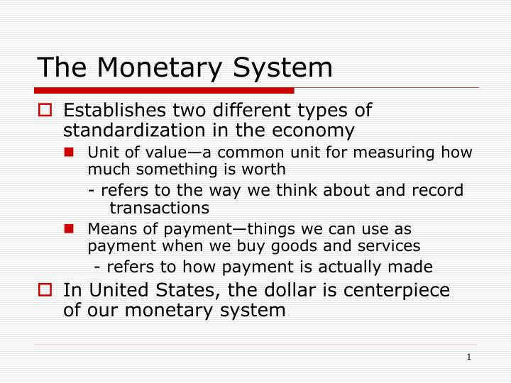the monetary system n.