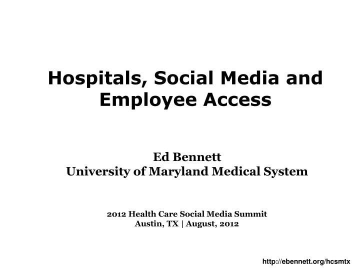 hospitals social media and employee access n.