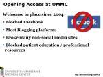 opening access at ummc