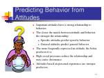 predicting behavior from attitudes