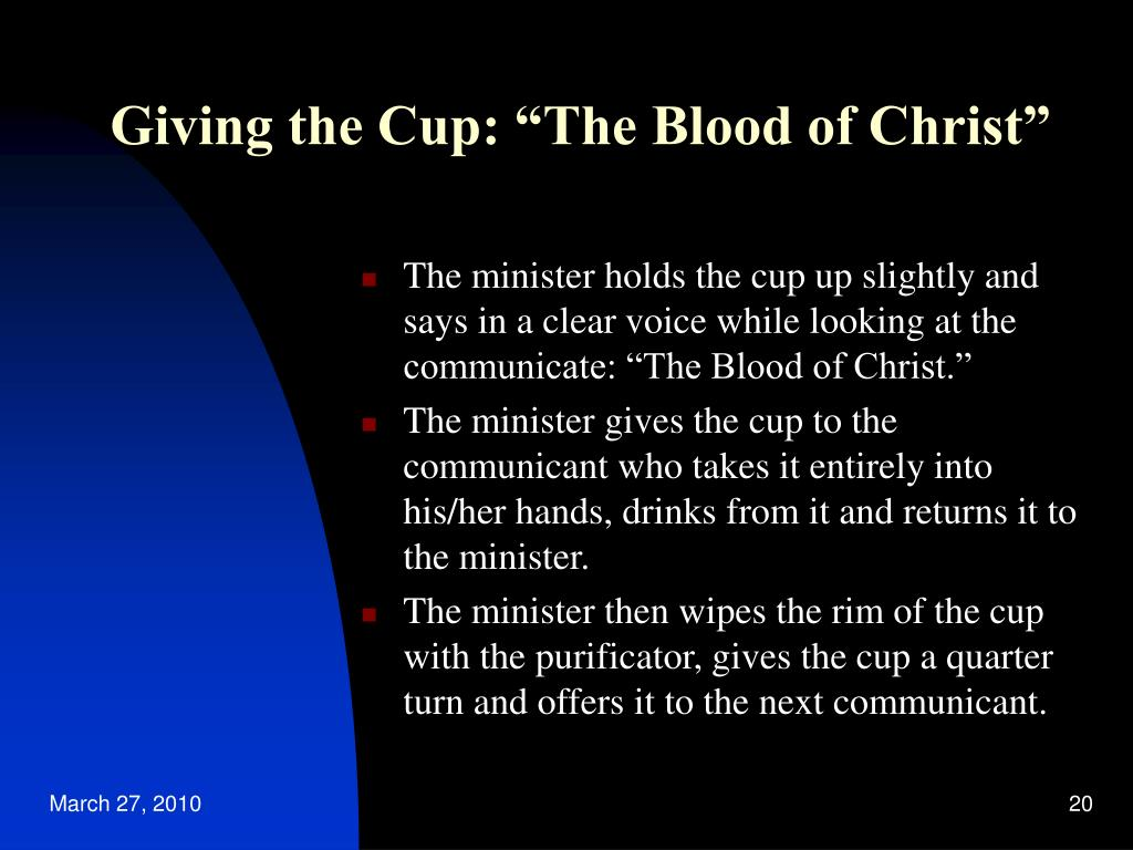 "Giving the Cup: ""The Blood of Christ"""