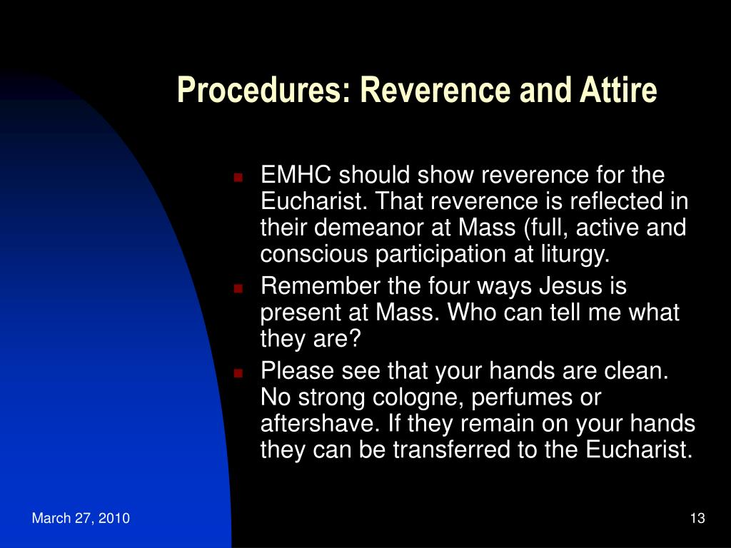 Procedures: Reverence and Attire