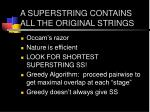 a superstring contains all the original strings