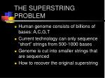 the superstring problem