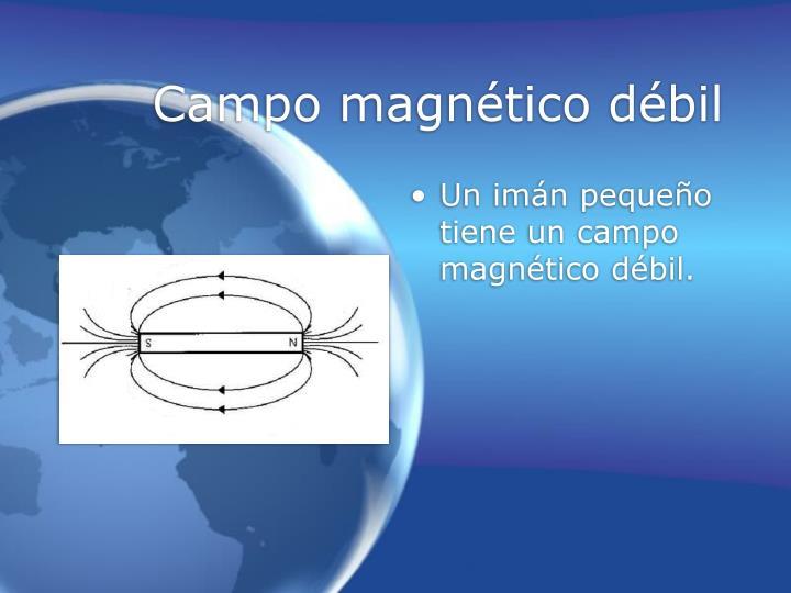 Campo magnético débil
