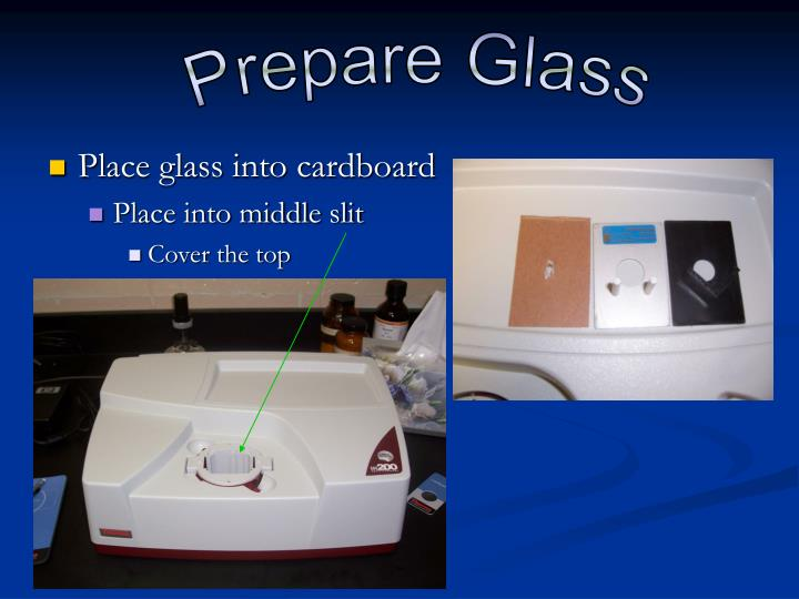Prepare Glass