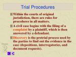 trial procedures