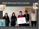 deanz 2016 project team in july 2011