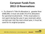 carryover funds from 2012 13 reservations