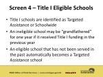 screen 4 title i eligible schools