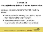 screen 5b focus priority school district reservation