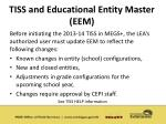 tiss and educational entity master eem