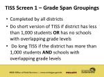 tiss screen 1 grade span groupings