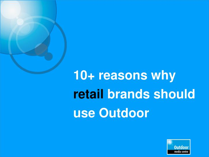 10 reasons why retail brands should use outdoor n.