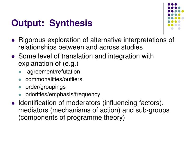 Output:  Synthesis