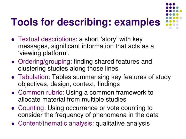 Tools for describing: examples