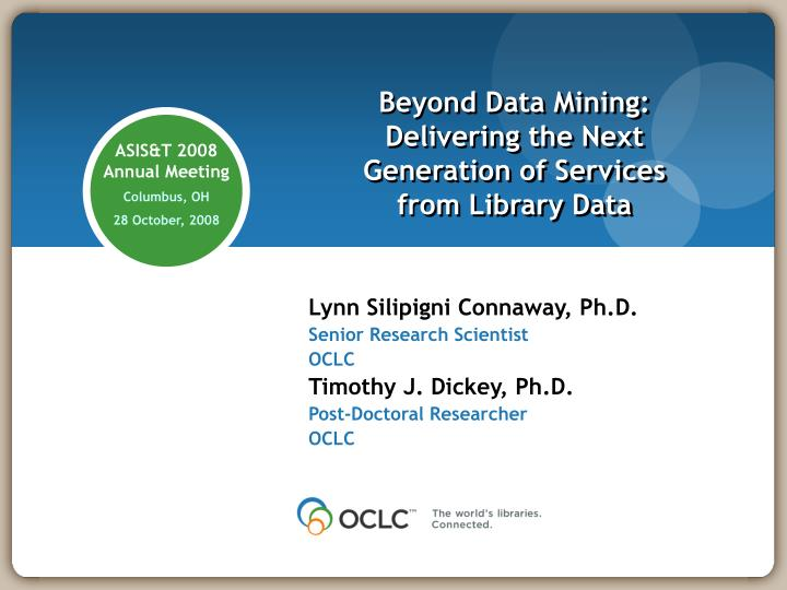 beyond data mining delivering the next generation of services from library data n.