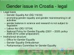 gender issue in croatia legal
