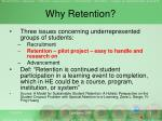 why retention