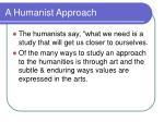 a humanist approach