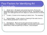 four factors for identifying art perceptually