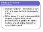kinds of criticism evaluative criticism