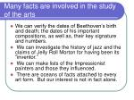 many facts are involved in the study of the arts