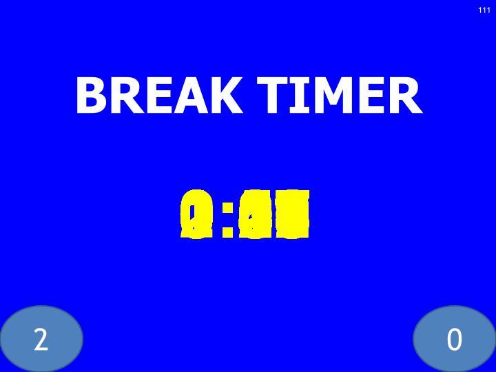 BREAK TIMER