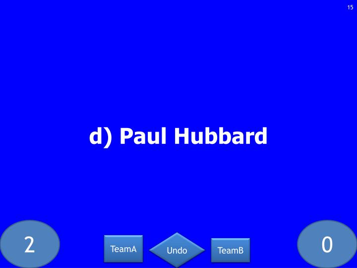 d) Paul Hubbard