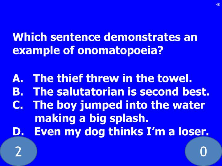 Which sentence demonstrates an example of