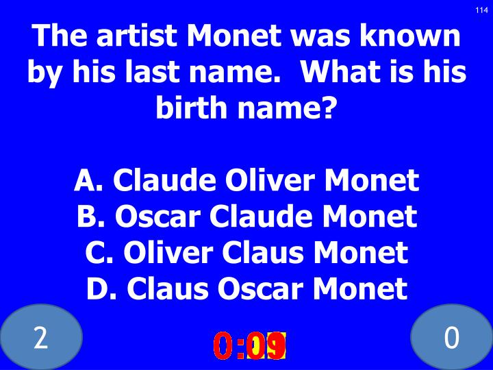 The artist Monet was known by his last name.  What is his birth name?