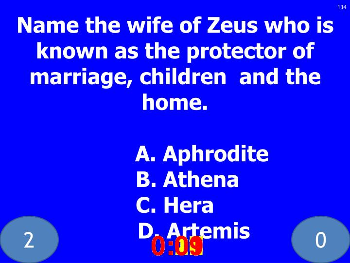 Name the wife of Zeus who is known as the protector of  marriage, children  and the home.